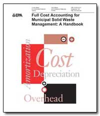Full Cost Accounting for Municipal Solid... by Strachota, Dennis R.