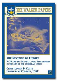 The Revenge of Europe Nato and the Trans... by Cotts, Christopher D.