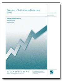 Creamery Butter Manufacturing : 2002 Eco... by Kassinger, Theodore W.