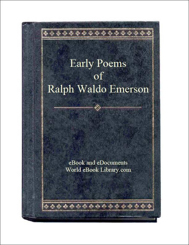 Early Poems of Ralph Waldo Emerson by Emerson, Ralph Waldo