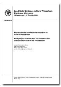 Micro-Dams for Rainfall Water Retention ... by Food and Agriculture Organization of the United Na...