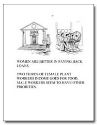 Women Are Better in Paying Back Loans. by Food and Agriculture Organization of the United Na...