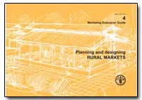 Planning and Designing Rural Markets by Tracey-White, John