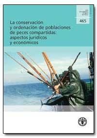 La Conservacion Y Ordenacion de Poblacio... by Food and Agriculture Organization of the United Na...