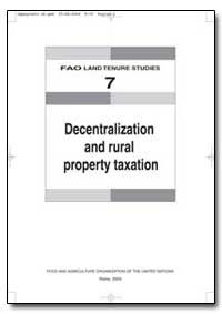 Decentralization and Rural Property Taxa... by Food and Agriculture Organization of the United Na...