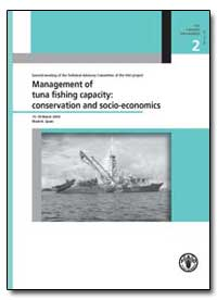 Management of Tuna Fishing Capacity: Con... by Bayliff, William H.