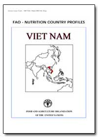 Fao-Nutrition Country Profiles Viet Nam by Food and Agriculture Organization of the United Na...