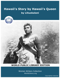 Hawaii's Story by Hawaii's Queen by Liliuokalani