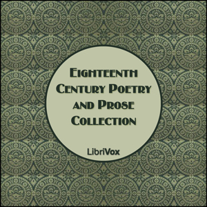 Eighteenth Century Poetry and Prose by Various
