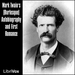 Mark Twain's (Burlesque) Autobiography a... by Twain, Mark