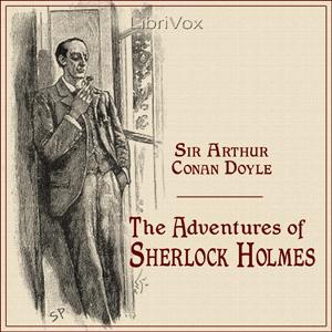 Adventures of Sherlock Holmes, The (vers... by Doyle, Arthur Conan, Sir
