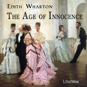 Age of Innocence, The by Wharton, Edith