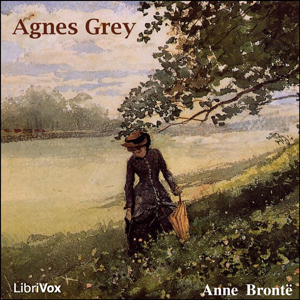 Agnes Grey by Brontë, Anne