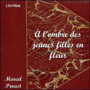 À l'ombre des jeunes filles en fleurs by Proust, Marcel