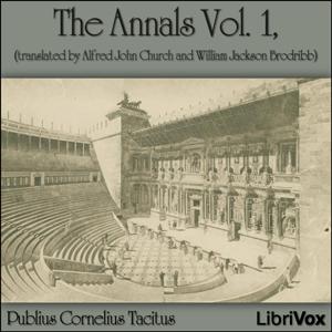 Annals Vol 1, The by Tacitus, Publius Cornelius