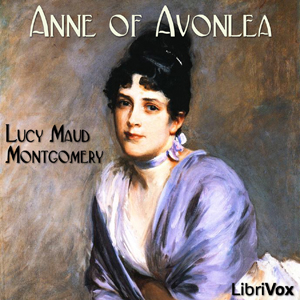 Anne of Avonlea by Montgomery, Lucy Maud