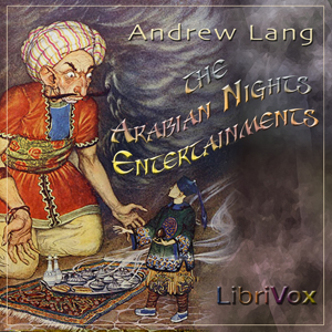 Arabian Nights Entertainments, The by Lang, Andrew