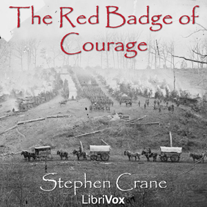 Red Badge of Courage, The by Crane, Stephen