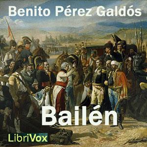 Bailén by Pérez Galdós, Benito