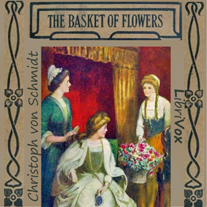 Basket of Flowers, The by Schmid, Christoph von