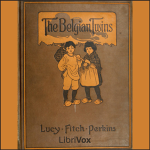 Belgian Twins, The by Perkins, Lucy Fitch