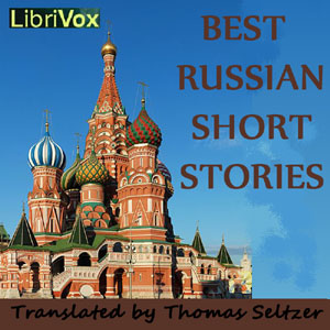 Best Russian Short Stories by Various