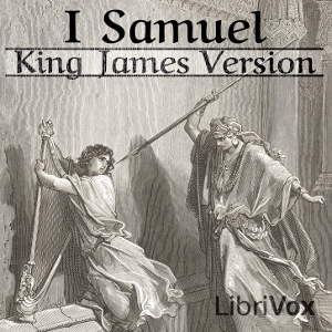 Bible (KJV) 09: 1 Samuel by King James Version