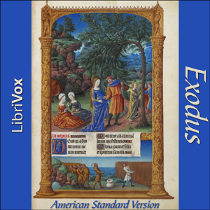 Bible (ASV) 02: Exodus by American Standard Version