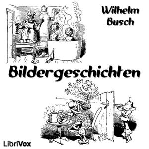 Bildergeschichten by Busch, Wilhelm