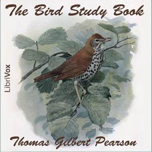 Bird Study Book, The by Pearson, Thomas Gilbert