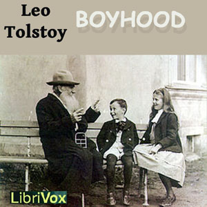 Boyhood by Tolstoy, Leo
