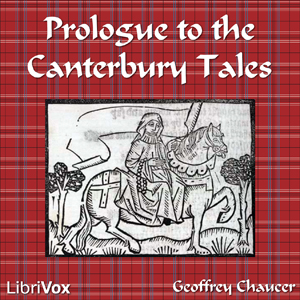 Prologue to the Canterbury Tales by Chaucer, Geoffrey