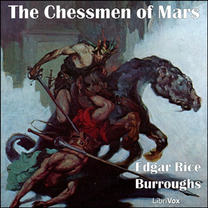 Chessmen of Mars, The by Burroughs, Edgar Rice