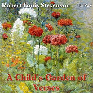 Child's Garden of Verses, A by Stevenson, Robert Louis