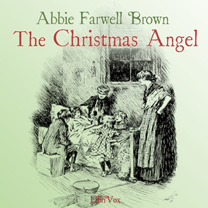 Christmas Angel, The by Brown, Abbie Farwell