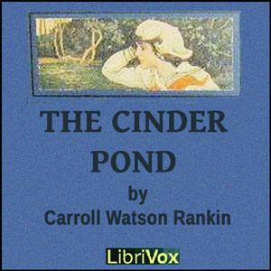 Cinder Pond, The by Rankin, Carroll Watson