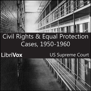 Civil Rights and Equal Protection Cases ... by United States Supreme Court