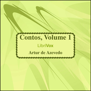Contos, volume 1 by Azevedo, Artur de