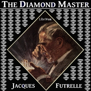Diamond Master, The by Futrelle, Jacques