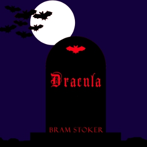 Dracula (dramatic reading) by Stoker, Bram