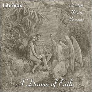 Drama of Exile, A by Browning, Elizabeth Barrett