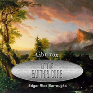 Earth's Core, At the by Burroughs, Edgar Rice