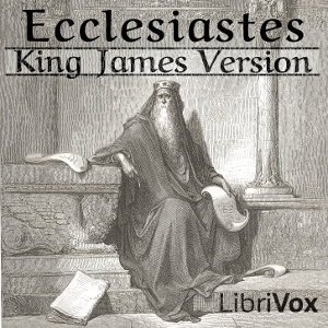 Bible (KJV) 21: Ecclesiastes by King James Version