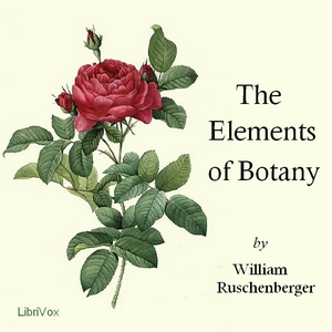 Elements of Botany, The by Ruschenberger, William