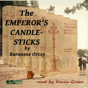 Emperor's Candlesticks, The by Orczy, Emmuska, Baroness