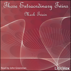 Those Extraordinary Twins by Twain, Mark