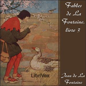 Fables de La Fontaine, livre 03 (ver 2) by La Fontaine, Jean de