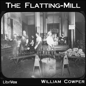 Flatting-Mill, The by Cowper, William