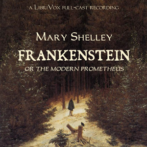 Frankenstein (dramatic reading) by Shelley, Mary Wollstonecraft