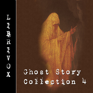 Ghost Story Collection 004 by Various
